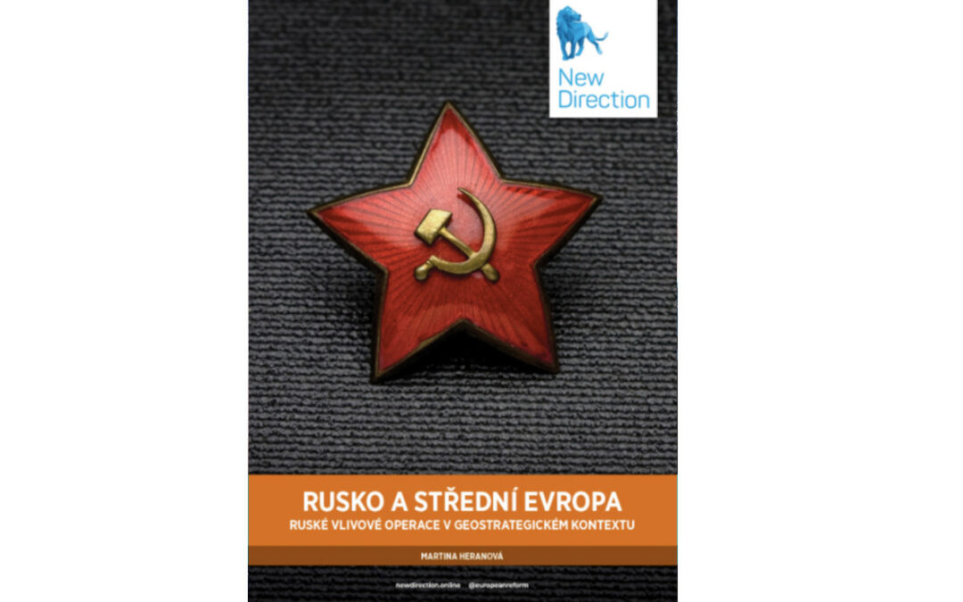 Russia and Central Europe: Russian Influence Operations in the Geostrategic Context