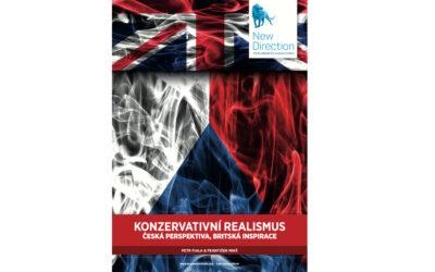 Konzervativní realismus: Česká perspektiva, britská inspirace