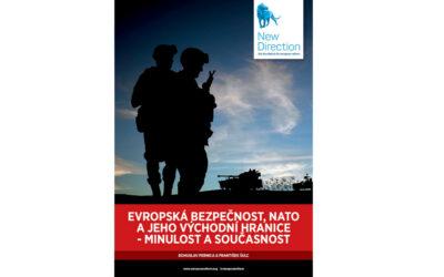 Evropská bezpečnost, NATO a jeho východní hranice – minulost a současnost