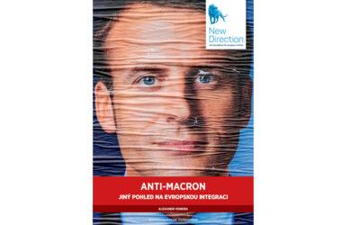 Anti-Macron: Jiný pohled na evropskou integraci